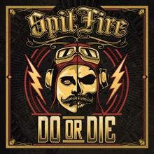 SpitFire - Do Or Die, CD Digipak